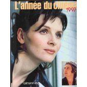 L'année Du Cinéma 1997 de Danièle Heymann