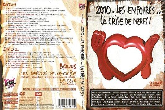 Les Enfoirés 2010 : Les Enfoirés ... La crise de nerfs!