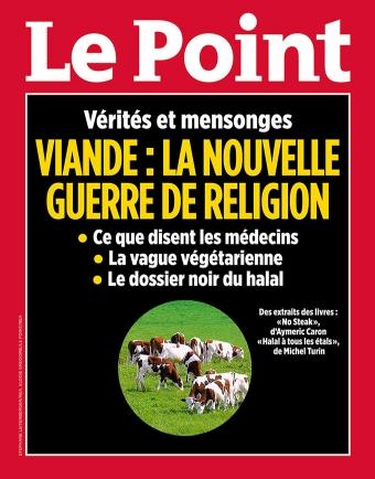 Le Point : Viande : la nouvelle guerre de religion