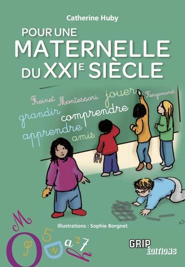 Pour une Maternelle du XXIe Siècle : Sommaire