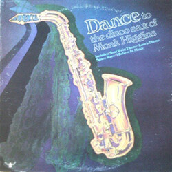 Monk Higgins - Dance To The Disco Sax Of Monk Higgins - Complete LP
