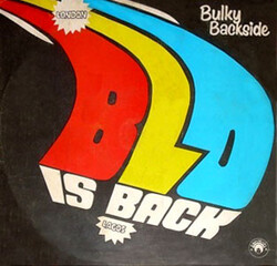 Blo - Bulky Backside . Blo Is Back - Complete LP