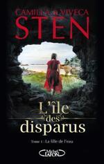 L'île des disparus, La fille de l'eau, Camille & Viveca STEN