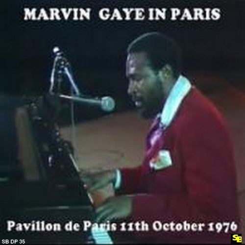 "Marvin Gaye : "" Marvin Gaye In Paris October 11, 1976 "" SB Records DP 35 [ FR ]"