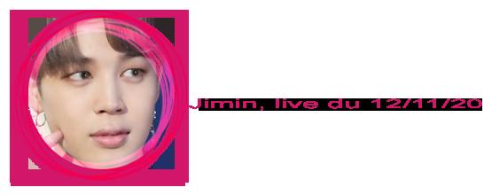 Jimin - Live du 12 Novembre 2020