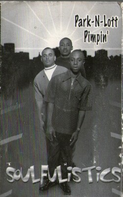 SOULFULISTICS - PARK-N-LOTT PIMPIN' (1998)