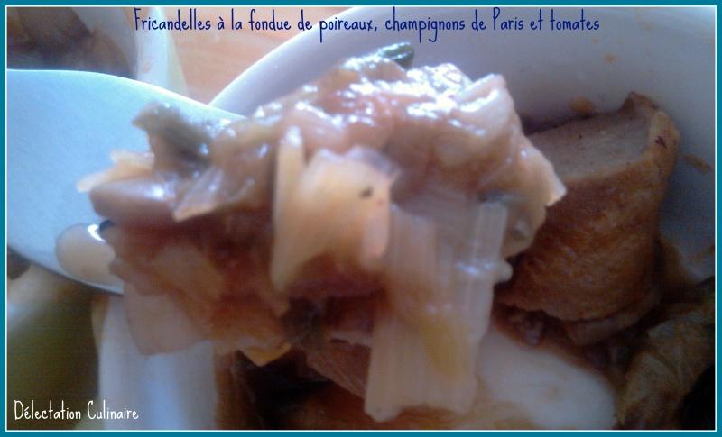 Fricadelles ou fricandelles à la fondue de poireaux, champignons de Paris et tomates ...