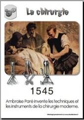 1545 Ambroise Paré invente la chirurgie