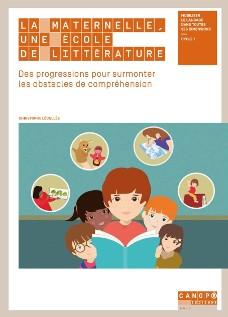 Lecture pour les grands :   La maternelle, une école de littérature