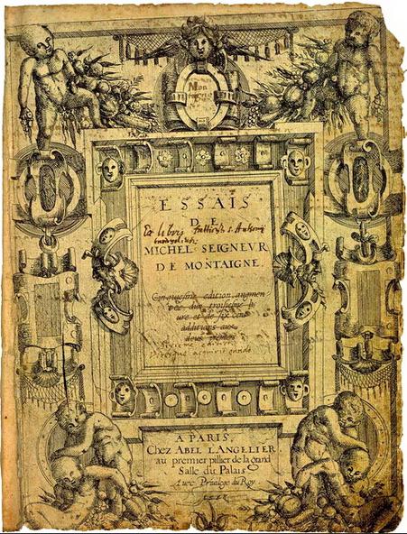 Montaigne, Les essais, 1580