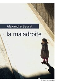 La maladroite de Alexandre Seurat