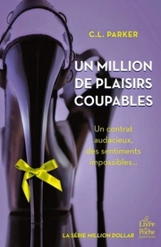 Million dollar T2 - Un million de plaisirs coupable