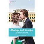 Chronique Mariage sous la neige Hors série