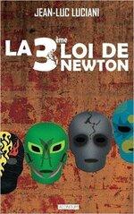 La 3ème Loi de Newton de Jean-Luc Luciani - Lecture et chronique communes avec Loley du blog Le Shoot de Loley