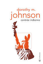 Contrée indienne Dorothy m. Johnson