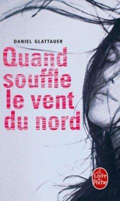 Daniel Glauttauer : Quand souffle le vent du nord