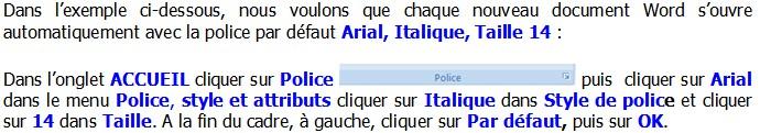 WORD 2007 - DEFINIR LA POLICE DE CARACTERE PAR DEFAUT