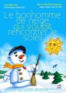 Spectacle : le Bonhomme de neige qui voulait rencontrer le soleil
