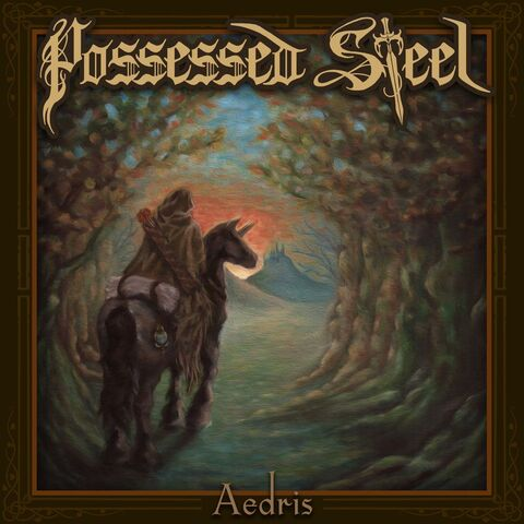 """POSSESSED STEEL - Les détails du premier album Aedris ; """"Spellblade"""" Lyric Video"""