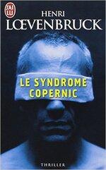 Le Syndrome Copernic de Henri Loevenbruck
