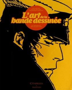 L'art de la bande dessinée, Pascal Ory, Laurent Martin,  Jean-Pierre Mercier  et Sylvain Venayre