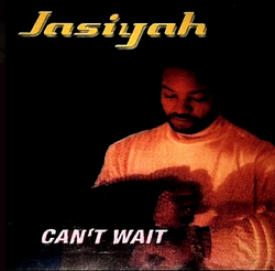 Jasiyah - Can't Wait - 2000