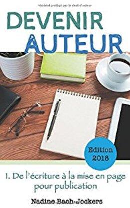 Devenir Auteur : de l'écriture à la mise en page pour publication