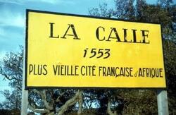 La Calle était un comptoir Français depuis 1553