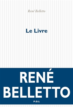Le Livre. René Belletto.