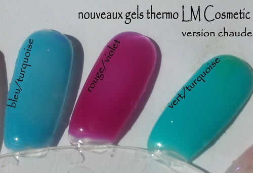Nouvelles  teintes Gels thermo LM Cosmetic