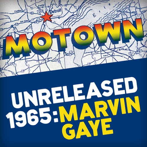 Motown Unreleased 1965 : Marvin Gaye