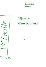 Histoire d'un bonheur, Geneviève DAMAS