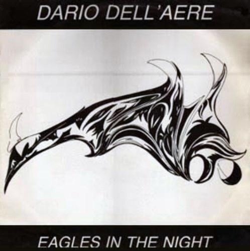 Dario Dell'Aere - Eagles In The Night (1985)