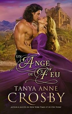 Un ange de feu - Tanya Anne Crosby