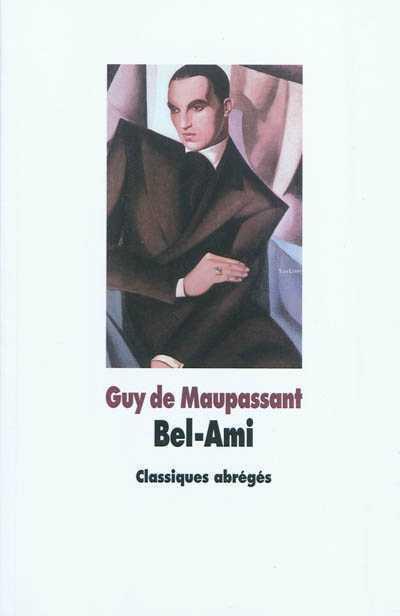Bel-Ami, Maupassant