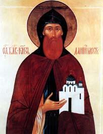 Saint Daniel de Moscou ou Daniel Moskovski. Fondateur du monastère de Danilov († 1303)