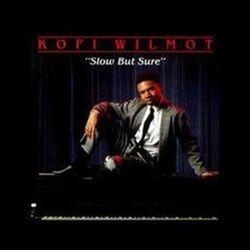 Kofi Wilmot - Slow But Sure - Complete LP