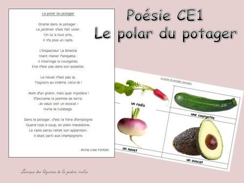 """Poésie de la période 4 (CE1) : """"Le polar du potager"""""""