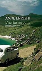 L'herbe maudite   Anne Enright