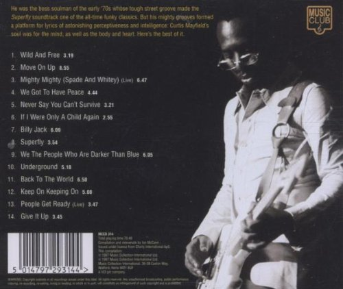 "1997 : CD "" Give It Up The Best Of The Curtom Years 70 - 77 "" Music Club Records MCCD 314 [ UK ]"