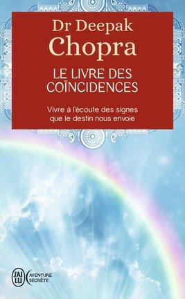 Le livres des coïncidences de Deepak Chopra