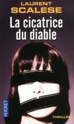 La cicatrice du diable de Laurent Scalese