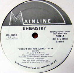 Khemistry - I Can't Win For Losing
