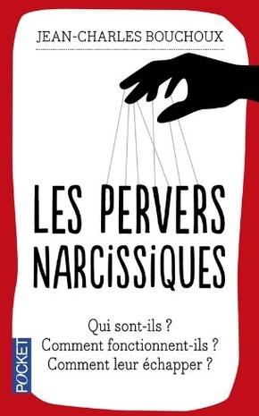 Les Pervers narcissiques by Jean-Charles Bouchoux