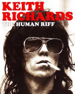 KEITH RICHARDS - THE HUMAN RIFF [Video]