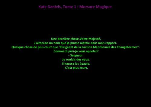 Kate Daniels Tome 1 : Morsure Magique
