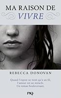 Lien vers la chronique de Ma raison de vivre de Rebecca Donovan