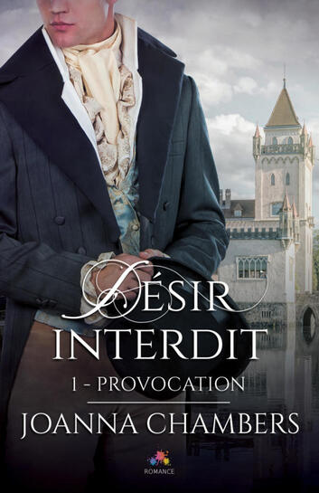 Désirs interdits : Provocation tome 1 de Jonna Chambers