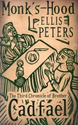 monk-s-hood-the-third-chronicle-of-brother-cadfael-cadfael-