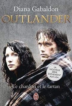 Le Chardon et le Tartan, tome 1, La Porte de Pierre ; Diana Gabaldon